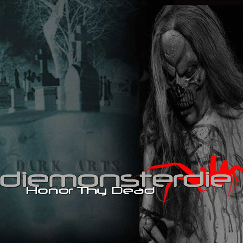 Diemonsterdie - Only The Dead Will Survive